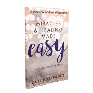 Miracles and Healing Made Easy book by Carlie Terradez