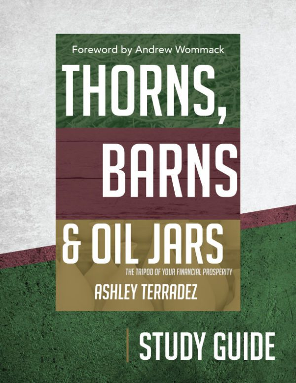 Thorns, Barns & Oil Jars Study Guide
