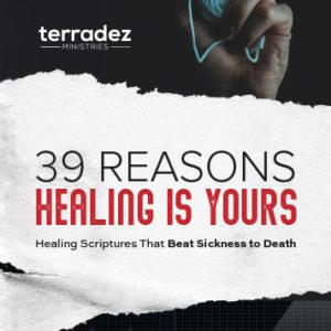 Healing Scriptures Booklet - 39 Reasons Healing is Yours